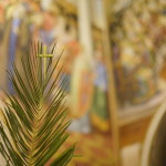 Palm Sunday: Entry of Our Lord into Jerusalem